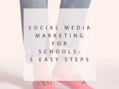 Social-Media-Marketing-for-Schools-5-Easy-Steps