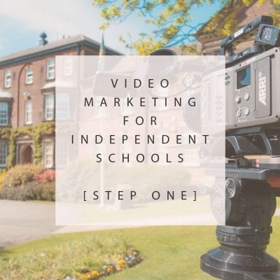 Video-Marketing-for-Independent-Schools
