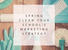 Spring Clean Your Schools Marketing Strategy