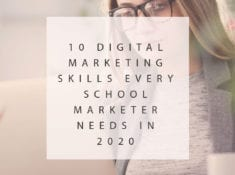 10 Digital Marketing Skills Every School Marketer Needs in 2020